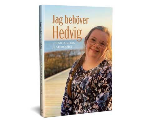 Omslag till boken Jag behöver Hedvig. Foto: photobytrimmel